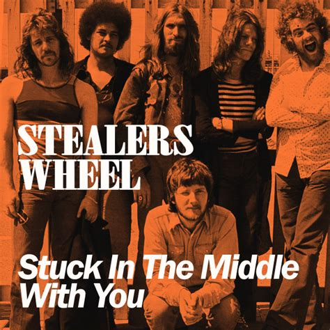 stuck middle stealers wheel song hits 1973 album greatest spotify biggest way covers clowns single left rock tarantino august wonders