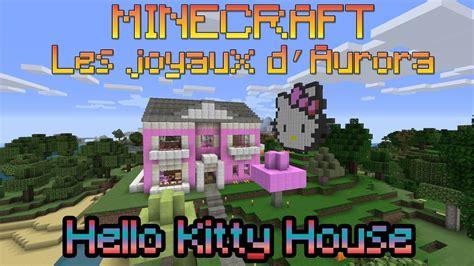 minecraft aurora fr katia kitty housewmv youtube