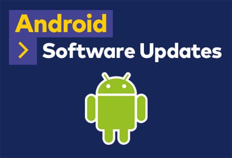software updater for android android software updates