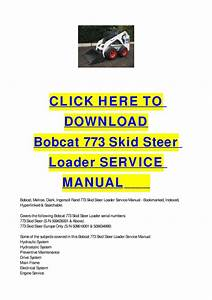 Bobcat 773 Skid Steer Loader Service Manual By Cycle Soft