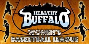 Women's Basketball League | Healthy Buffalo - Creating a ...