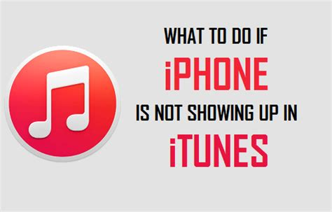 iphone not showing in itunes what to do if iphone is not showing up in itunes