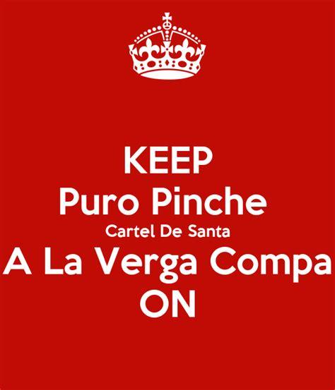 KEEP Puro Pinche Cartel De Santa A La Verga Compa ON