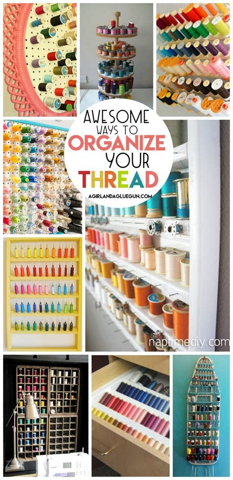 thread storage roundup  girl   glue gun