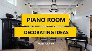 35+ Best Grand Piano Room Decorating Ideas 2017 - YouTube