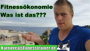 Was Bedeutet Max : fitness konomie was bedeutet dieser begriff eigentlich ~ Lizthompson.info Haus und Dekorationen