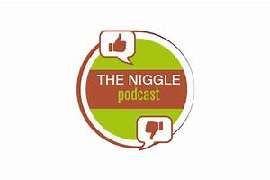 The Niggle Podcast: Episode 27