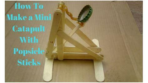 mini catapult  popsicle sticks youtube