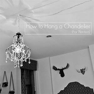How To Hang A Chandelier For Renters