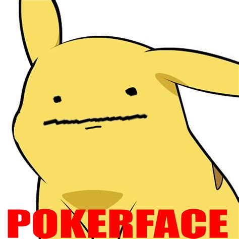 Poker Face Meme - image 84256 poker face know your meme