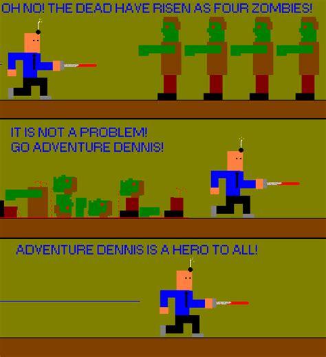 Adventure Dennis!