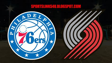 Watch Philadelphia 76ers vs Portland Trail Blazers ...