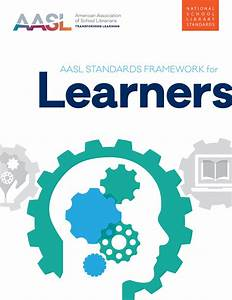 Aasl Announces The New National School Library Standards