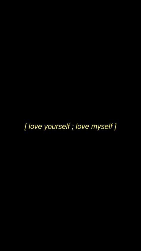 yourself bts wallpaper lyrics black aesthetic