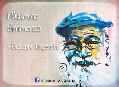 Ungaretti M Illumino D Immenso M Illumino D Immenso Giuseppe Ungaretti Italiani