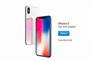 Apple Just Revealed iPhone X Prices for Malaysia and It ...