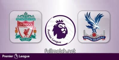 Liverpool vs Crystal Palace Full Match 2019-20 ...