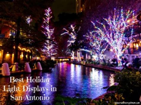 christmas tree cutting ranch near san antonio best light displays in san antonio 2012 r we there yet