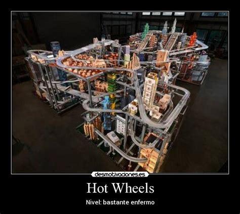 frases de hot wheels hot wheels desmotivaciones