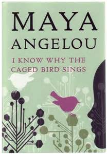 Maya Angelou I Know Why The Caged Bird Sings Book Summary