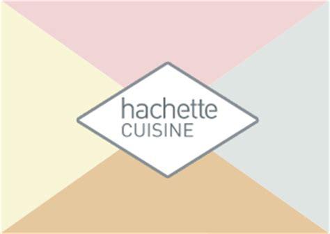 hachette cuisine hachette cuisine 28 images cuisine cr 233 ole hachette
