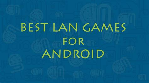 best lan for android the android mania