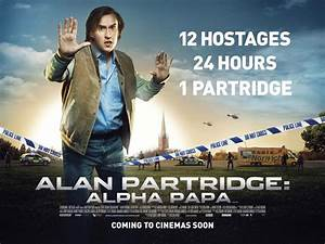 Alan Partridge: Alpha Papa Poster - HeyUGuys