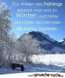 Sprüche Winter Schnee : winterspr che das wesen des fr hlings erkennt man erst im winter spr che suche ~ Watch28wear.com Haus und Dekorationen