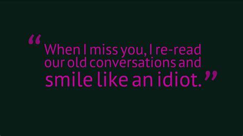 I Quotes I Miss Our Conversations Quotes Quotesgram