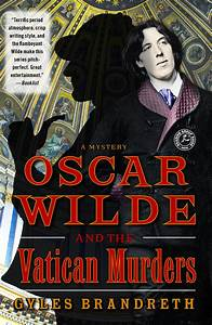 Oscar Wilde and the Vatican Murders | Book by Gyles ...