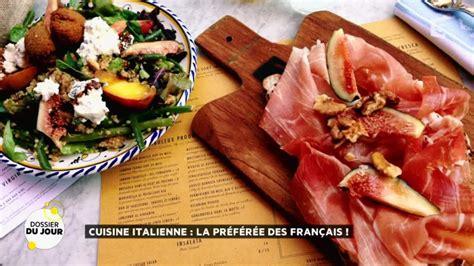cuisiner italien dossier du jour cuisine italienne la préférée des