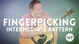 Finger Picking Part 3  An Intermediate Pattern