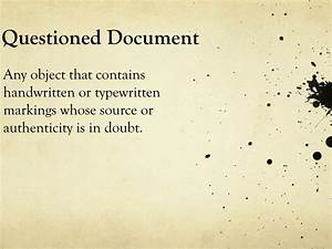 ppt document and handwriting analysis powerpoint With questioned documents powerpoint