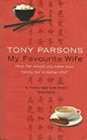 favourite wife  tony parsons reviews discussion