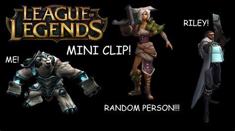 League Of Legends Mini Clip Youtube