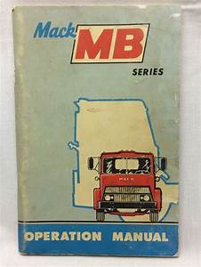 Vintage Mack Mb Series Operation Manual 73 Pages