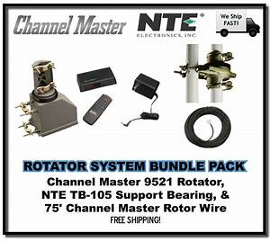 Bundle Pack  Channel Master 9521a Rotator  Tb