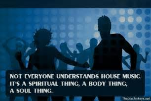 House Music Quotes