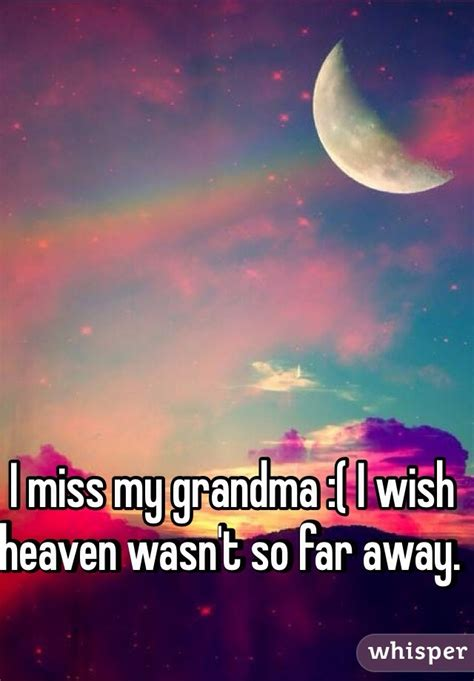 Miss I Grandma You Quotes