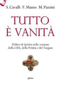 Tutto è Vanità by Tutto 232 Vanit 224 Libro Cavalli Massimo Chirico Gennaio