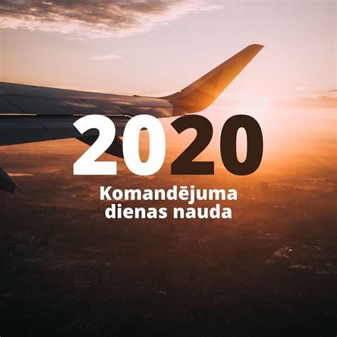 Komandējuma dienas nauda 2020. gadā   Pašnodarbinātais