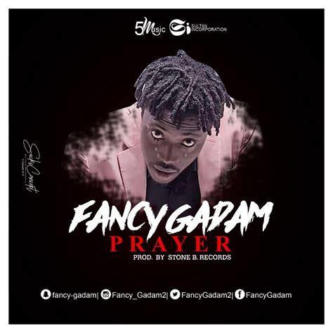 DOWNLOAD MP3 : Fancy Gadam - Prayer (Prod By Stone Records ...