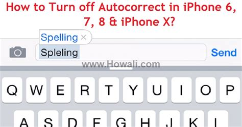 how to shut iphone 6 how to turn autocorrect in iphone x and 8 iphone 7 and