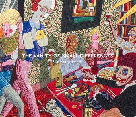 grayson perry the vanity of small differences grayson perry cornerhouse publications