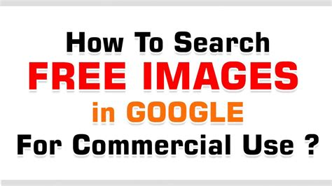 How To Search Free Images In Google For Commercial Use