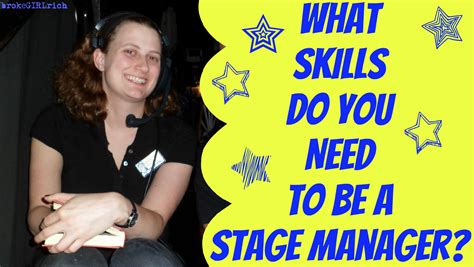 skills       stage manager brokegirlrich