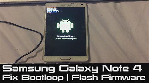 how to fix bootloop samsung galaxy note 4 stuck at boot flash firmware to fix soft brick