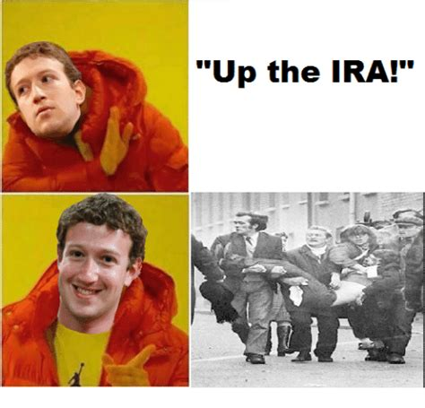 Ira Meme - up the ira ups meme on sizzle