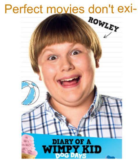 Wimpy Meme - diary of a wimpy kid dank meme dankmemes