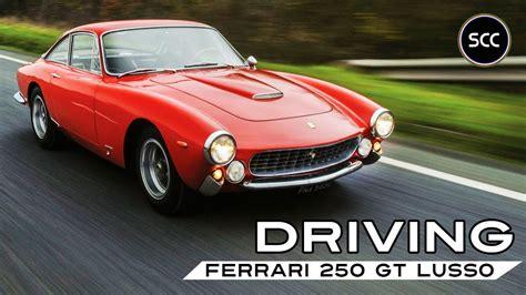 Sam cooke's 1963 ferrari 250 gt lusso. FERRARI 250 GT LUSSO | GTL | GT/L | Berlinetta 1964 - Driving the 250GT V12 in top gear | SCC TV ...